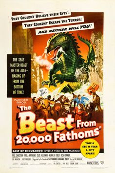 The Beast From 20,000 Fathoms.......1953