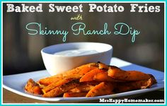 Baked Chipotle Sweet Potato Fries with Skinny Ranch Dip #skinnyrecipes ...