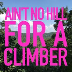 Like A Boss, Climbers, Get Healthy, National Parks, Hiking, Challenges, Goals, Spaces, Motivation