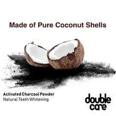 Activated Coconut Charcoal Powder drastically whitens teeth and removes nasty stains such as coffee, tea, wine, and smoke residue. It promotes overall good oral health by also deodorizing and disinfecting. The pH balance inside the mouth is positively affected which helps prevent cavities, gum disease, and bad breath.  #teethwhitening #oralhealth #charcoalteethwhitening #doublecare