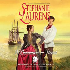 """Another must-listen from my """"A Buccaneer at Heart"""" by Stephanie Laurens, narrated by Steve West. Summer Reads 2016, Stephanie Laurens, Passionate Romance, Unexpected Love, Adventure Of The Seas, Arts Award, True Nature, Business Planning, Bestselling Author"""