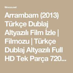 Arrambam (2013) Türkçe Dublaj Altyazılı Film İzle   Filmozu   Türkçe Dublaj Altyazılı Full HD Tek Parça 720p Film İzle