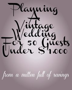 planning a vintage wedding