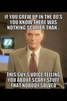 I didn't grow up on the 80s, but this is truth.