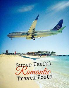 Super Useful (Romantic) Travel Posts