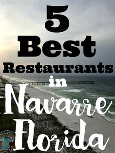 5 Best Restaurants in Navarre Florida #hosted #VacationDifferently @RelaxInNavarre