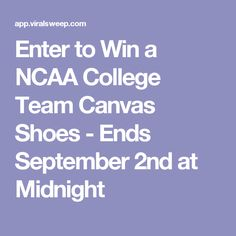Enter to Win a NCAA College Team Canvas Shoes - Ends September 2nd at Midnight