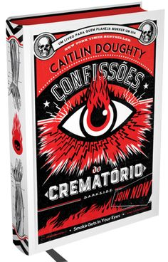 Confissões do crematório Caitlin Doughty Ed. Darkside Cover by Comic Shop, Reading Habits, Reading Lists, Book Lists, Book Cover Art, Book Cover Design, I Love Books, Books To Read, Darkside Books