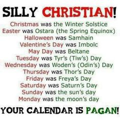 silly-christian-your-calendar-is-pagan
