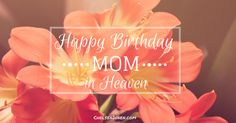 Best birthday wishes for mother in heaven ideas