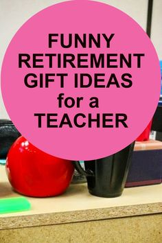 Funny farewell gifts for a teacher. Teacher retirement gifts from colleagues or grateful students. Teacher Retirement Gifts, Teacher Gifts, Farwell Gifts, Elephant Birthday, Teacher Humor, Teacher Appreciation, Gifts For Boss, Friend Birthday Gifts, Teacher Favorite Things