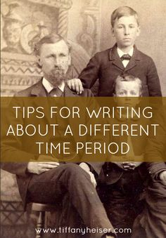 How to write about a different time period...