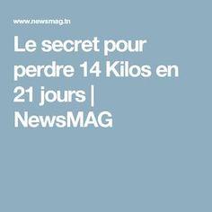 Le secret pour perdre 14 Kilos en 21 jours | NewsMAG