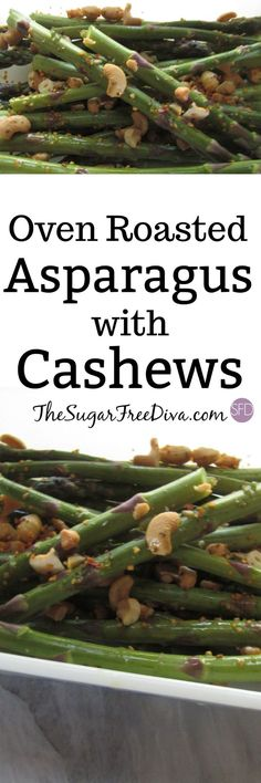 This recipe is such a great idea for a side plate or veggie vegetable on your next dinner or gathering. This asparagus is oven roasted with cashews. So yummy too!! Thank goodness for healthy food.