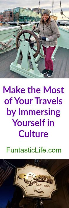 Make the Most of Your Travels by Immersing Yourself in Culture #Travel #traveltips