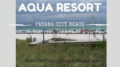 Aqua Resort in Panama City Beach