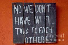 No Internet, talk to each other by Inessa Williams Diys, Greeting Cards, Internet, Fine Art, Wall Art, Artist, Bricolage, Artists, Visual Arts