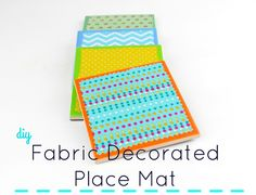 Diy Fabric Decorated Place Mat!!!