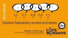 Cartel Love Mondays - Abril 2013 - Diseño Jorge Gil