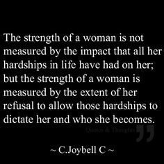 The strenght of a woman