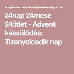 24nap 24mese 24ötlet - Adventi készülődés: Tizenyolcadik nap