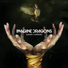 Imagine Dragons- Smoke and Mirrors