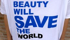 http://www.dressingiorg.it/beauty/beauty-will-save-the-world.html