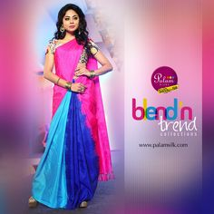 Blend'n Trend collection from Palam Silks