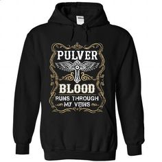 PULVER - Blood  - #shirt ideas #victoria secret hoodie. ORDER NOW => https://www.sunfrog.com/Names/PULVER--Blood-2099-Black-55821232-Hoodie.html?68278