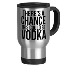 =>Sale on          There's A Chance This Could Be Vodka Coffee Mug           There's A Chance This Could Be Vodka Coffee Mug so please read the important details before your purchasing anyway here is the best buyDeals          There's A Chance This Could Be Vodka Coffee Mug Here...Cleck Hot Deals >>> http://www.zazzle.com/theres_a_chance_this_could_be_vodka_coffee_mug-168080740685198518?rf=238627982471231924&zbar=1&tc=terrest