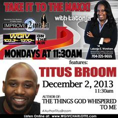 Take It To The Maxx interviews #AuthorTitusBroom live on WGIV