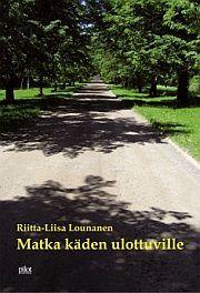 lataa / download MATKA KÄDEN ULOTTUVILLE epub mobi fb2 pdf – E-kirjasto