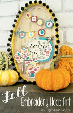 Fall Embroidery Hoop Art by The Silly Pearl