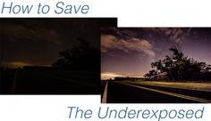 How to save an underexposed photograph!