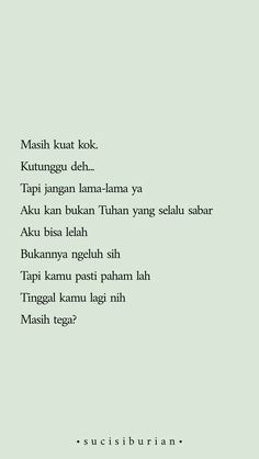 People Quotes, Me Quotes, Qoutes, Motivational Quotes, Inspirational Quotes, Quotes Lucu, Quotes Galau, Reminder Quotes, Self Reminder