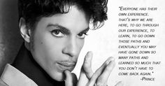 Prince life quote