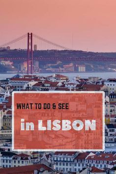 Things to do and see in Lisbon. Click here to find out more!  #Portugal #Lisbon