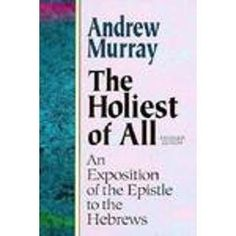 The Holiest of All by Andrew Murray, http://www.amazon.com/dp/0801057639/ref=cm_sw_r_pi_dp_-jeLqb0DKCK71