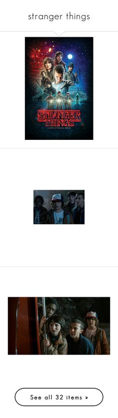 """""""stranger things"""" by retrorose ❤ liked on Polyvore featuring StrangerThings, home, home decor, wall art, photo poster, paper wall art, photo wall art, stranger things, extra and photos"""