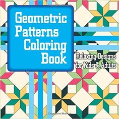 Geometric Patterns Coloring Book Relaxing Designs for Kids & Adults (Sacred Mandala Designs and Patterns Coloring Books for Adults) (Volume Geometric Pattern Design, Linear Pattern, Geometric Designs, Mandala Design, Coloring For Kids, Adult Coloring, Coloring Books, Colouring, Fun Illustration