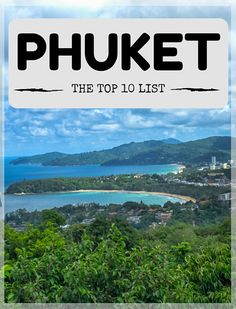 Top 10 things to do in Phuket - Robyn Around the World