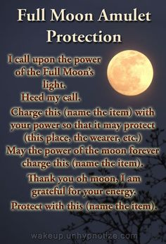 Variation for a protection chant used for charging an Amulet during a Full Moon. Variation for a protection chant used for charging an Amulet during a Full Moon.