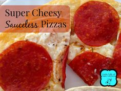 Super Cheesy Sauceless Pizzas - Crunchy, Crafty, and Highly Caffeinated - www.crunchycrafty.com