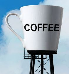 Coffee Cup water tower, yeah it's coffee time!