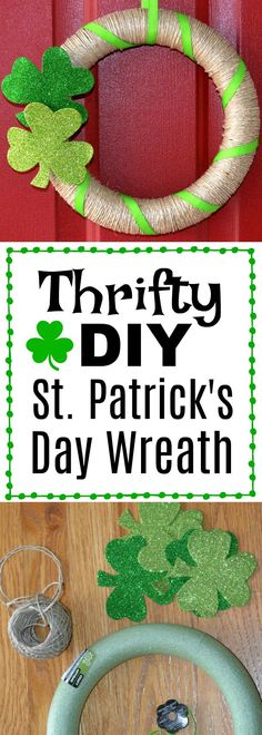 Inexpensive DIY St. Patrick's Day wreath that is easy and quick to make!