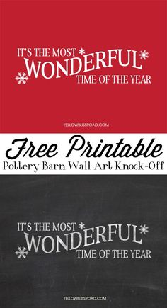 "FREE PRINTABLE - ""It's the Most Wonderful time of the Year"" Pottery Barn Wall Art Knock Off"
