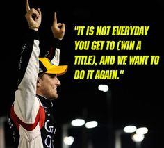 """It is not everyday you get to (win a title), and we want to do it again."""" - James Buescher"""