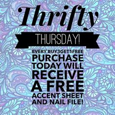 GOOD MORNING LADIES!!! I know most treat Thursday as Throwback Thursday, but I prefer THRIFTY THURSDAY!!! All Buy 3 Get 1 Free orders placed today will get a FREE accent sheet from me! That is 5 extra nails to spice up your manicures!  sellis.jamberrynails.net #Jamberry