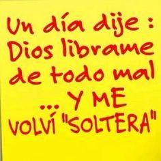 Soltera!!!