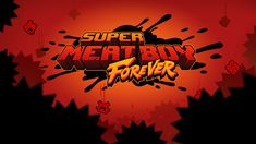 Super Meat Boy Forever For PC Download Free -  - http://gamescatalyst.com/super-meat-boy-forever-pc-download-free/